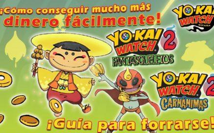 Guía de Yo-kai Watch 2: ¡Cómo conseguir mucho más dinero fácilmente!