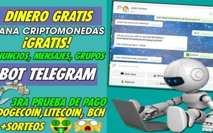 LA MEJOR OPCION PARA GANAR DINERO GRATIS SIN INVERTIR | BOT DE TELEGRAM | 3RA PRUEBA DE PAGO