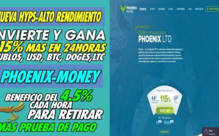 Phoenix-Money| INVIERTE Y GANA 115% MAS EN 24H | BENEFICIO DE 4,5% CADA HORA + PRUEBA DE PAGO 2018