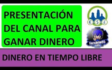 Presentación Del Canal Para Ganar Dinero Gratis con Derrota La Crisis / Dinero en Tiempo Libre