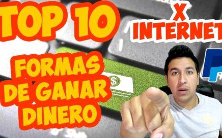 10 FORMAS PARA GANAR DINERO POR INTERNET COMPROBADO / Gana ingresos desde CASA