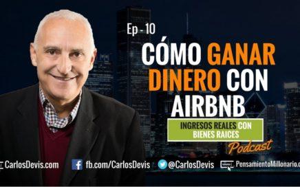 Cómo ganar dinero con Airbnb - E10