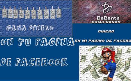 Como Ganar Dinero con mi Pagina de Facebook (Babanta Network)- Facil y Rapido 2016