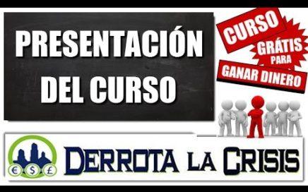 1- Curso GRATUITO para GANAR DINERO en Internet Sin Invertir | Derrota la Crisis