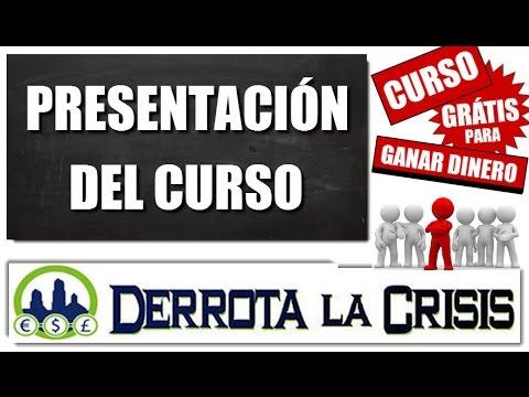 1- Curso GRATUITO para GANAR DINERO en Internet Sin Invertir   Derrota la Crisis