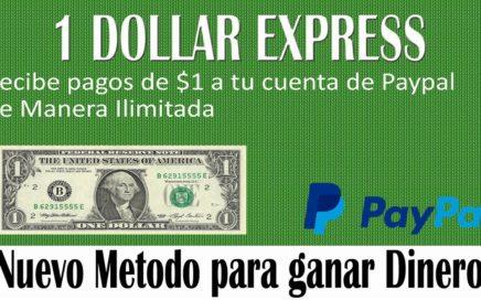 [1 Dollar Express] Tutorial Como Ganar Dinero para Paypal 2017