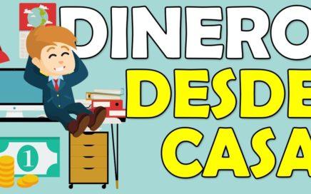 10 formas de GANAR DINERO DESDE CASA que NO FALLAN
