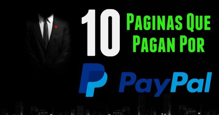 10 PÁGINAS QUE PAGAN POR PAYPAL   Gana Dinero Por Internet Para Paypal