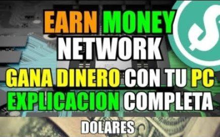 EARN MONEY NETWORK GANA DINERO SIN HACER NADA, EXPLICACIÓN COMPLETA.