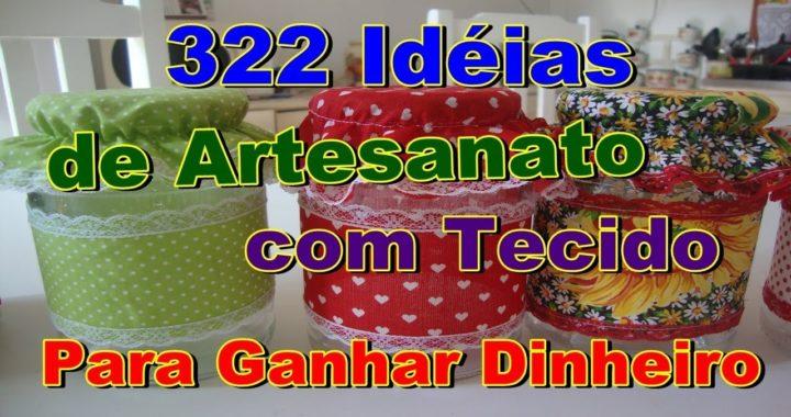 322 Idéias de Artesanato com Tecido Para Ganhar Dinheiro