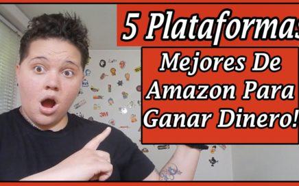 5 Plataformas Mejores Para Ganar Dinero Con Amazon -  Audrey Millan