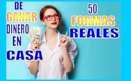 50 FORMAS REALES DE GANAR DINERO EN CASA PARTE 1