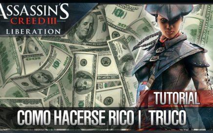 Assassin's Creed 3 Liberation HD | Tutorial | Cómo Ganar Dinero FÁCIL | Hacerse Rico | TRUCO
