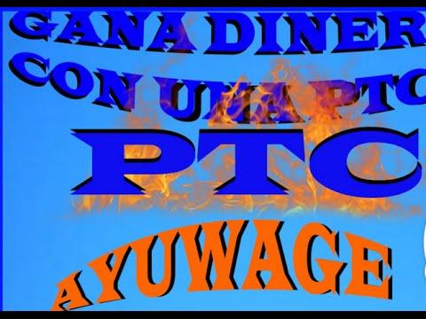 Ayuwage 2016. Cómo ganar dinero con Ayuwage. Gana 1$ diario con una de las mejores PTC