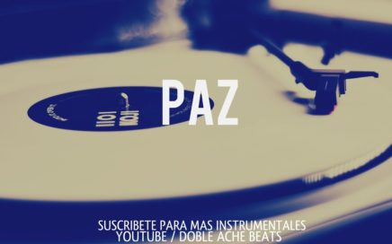 BASE DE RAP - ''PAZ'' (PROD. DOBLE ACHE BEATS) UNDERGROUND GANGSTA - HIP HOP INSTRUMENTAL