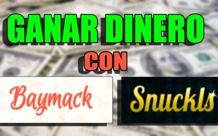 BAYMACK Y SNUCKLS GANAR DINERO VIENDO VIDEOS GRATIS!