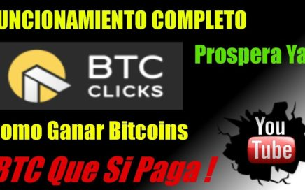 Btcclicks Como Funciona | La Mejor Pagina y PTC para Ganar Dinero | Estrategia para Ganar Bitcoins