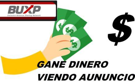 BUXP ESPAÑOL PAGINA CONFIABLE GANAR DINERO DESDE CASA, SIN INVERTIR 2017, TUTORIAL COMPLETO