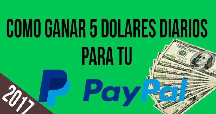 COMO GANAR 5 DOLARES DIARIOS PARA TU PAYPAL + COMPROBANTE