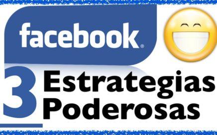 Como Ganar Dinero Con Facebook - Tres Estrategias Poderosas en Facebook Para Vender Tus Productos