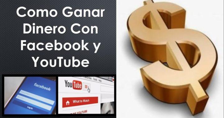 Como Ganar Dinero con Facebook y YouTube | Ganar Dinero Online | |Como Ganar Dinero en YouTube