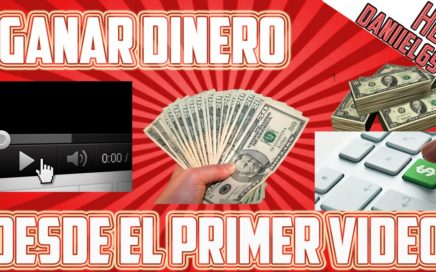 Como ganar dinero con tu primer video en YouTube | Monetizar tus videos
