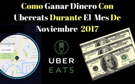 Como Ganar Dinero Con Ubereats Durante El Mes De Noviembre  2017mber