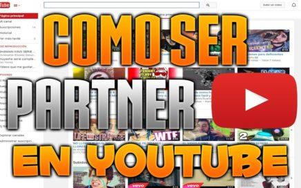 Como Ganar Dinero Con Youtube 2017 | Paso a Paso | Ser Partner y AdSense
