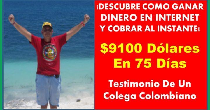 Como Ganar Dinero En Internet Y Cobrar Al Instante [Testimonio Easy1Up] $9100 En 75 Dias