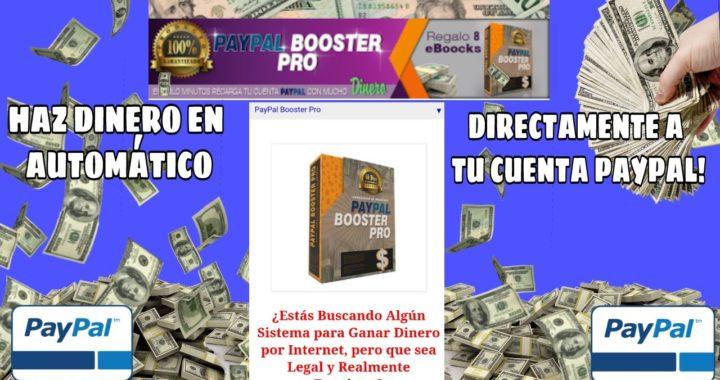 Como  Ganar Dinero En Tu Cuenta Paypal Todos Los Días En Automático  Sistema Paypal Boosterpro!