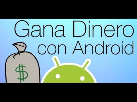 Como GANAR DINERO facil con Android 2015