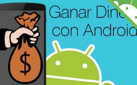 Como GANAR DINERO facil con Android