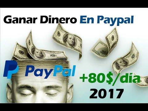 Como GANAR DINERO - Ganar Dinero En Paypal 2017   80 DOLARES AL DIA  