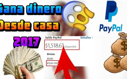 COMO GANAR DINERO PARA PAYPAL NOVIEMBRE 2017 COMPROBANTES DE PAGO