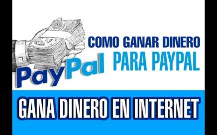 Como Ganar Dinero Para Paypal Octubre 2017 - 1 Dollar Express