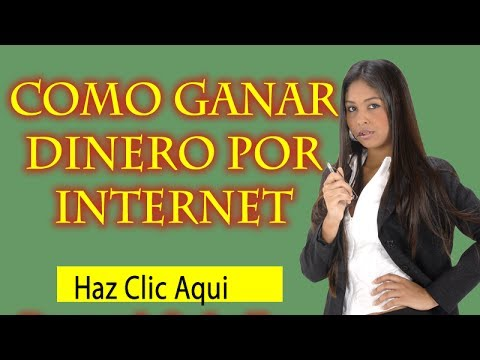 Como Ganar Dinero Por Internet - 10 maneras probadas de ganar dinero en Internet