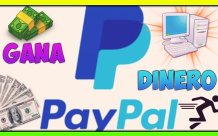 COMO GANAR DINERO POR INTERNET PARA PAYPAL 2017   20 USD A LA SEMANA  AUTOMATICAMENTE FACIL Y RAPIDO