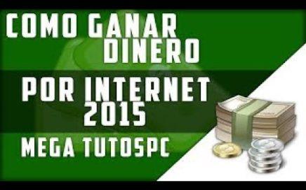 Como Ganar Dinero Por Internet Rapido y 100% Seguro [2017]