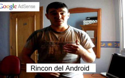 Como ganar dinero rapido por internet // Google Adsense // Rincon del Android