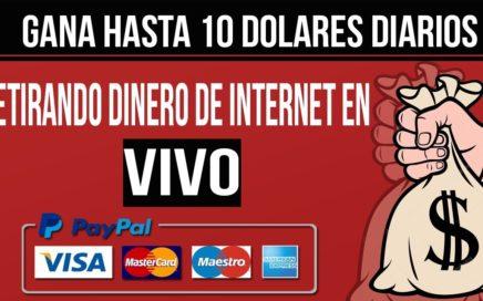 COMO RETIRAR 10 DOLARES DE INTERNET PARA TU PAYPAL| OCTUBRE 2017
