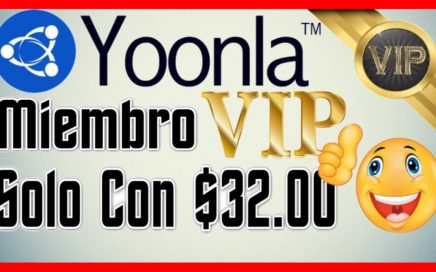 Como Ser V.I.P En Yoonla Solo Con $32.00 Dolares y Ganar Dinero Para Paypal