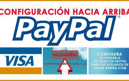 Configuración botones de PayPal hacia arriba.com configuración completa en español