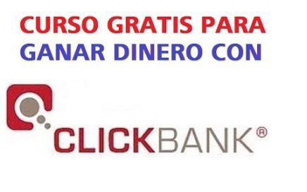 Curso para Ganar Dinero en Internet con Clickbank y Sistemas de Afiliados