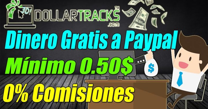 DollarTracks Paga 11$ Paypal | Ganar Dinero Rápido y Fácil a Paypal | Gokustian