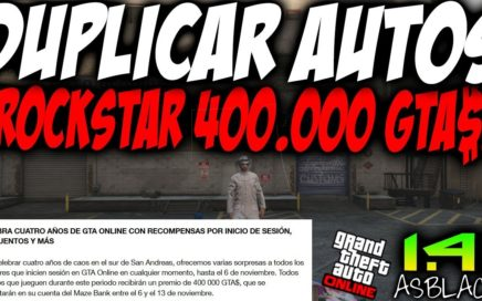 "DUPLICAR COCHES - UNICO FUNCIONANDO - GTAV Online 1.41 - ROCKSTAR REGALA 400.000 GTAV$ ""GRATIS"""