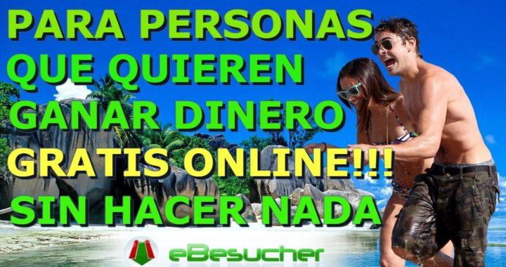 EBESUCHER PARA GANAR DINERO GRATIS ONLINE SIN HACER NADA 2017!!!