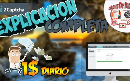 Explicación Completa 2CAPTCHA 2017 | GANA DINERO CON CAPTCHAS | Chorro De Dinero