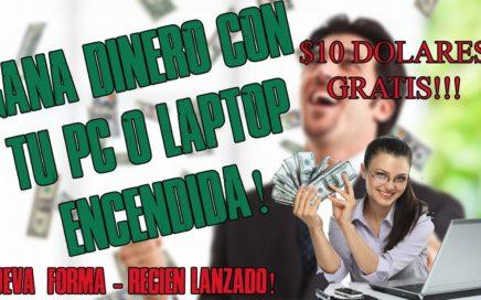 GANA DINERO DEJANDO TU PC O LAPTOP ENCENDIDA   $10 POR REGISTRO -APROVECHA AHORA!! 7u7