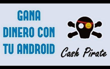 Gana Dinero en Android con CashPirate// FACIL, RAPIDO Y SENCILLO|| AndroidStudios