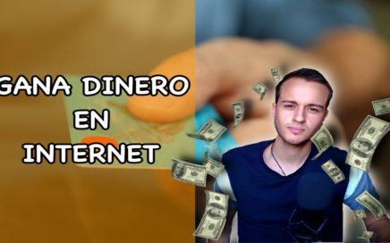 GANA DINERO EN INTERNET (2017)